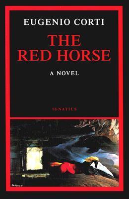 The Red Horse Eugenio Corti