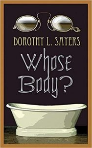 Whose Body? Dorothy Sayers