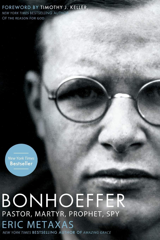 Bonhoeffer Eric Metaxas
