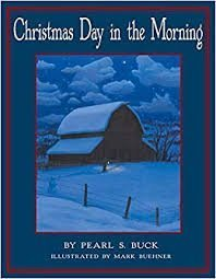 Christmas Day in the Morning Pearl S. Buck