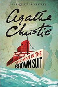 The Man in the Brown Suit Agatha Christie